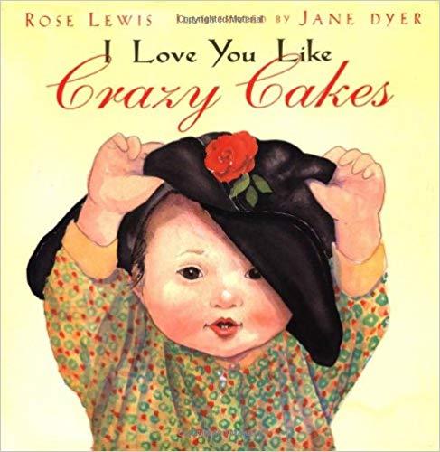 Book Cover: I Love You Like Crazycakes