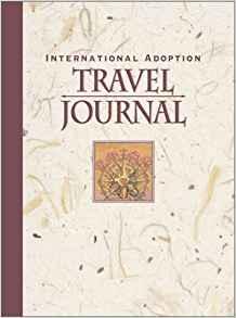 Book Cover: International Adoption Travel Journal