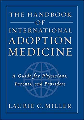 Book Cover: The Handbook of International Adoption Medicine